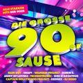 Die Grosse 90er Sause: Alle Starken Hits Der 90er (2019)