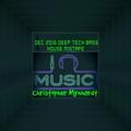 Dec 2016 Deep Tech Bass House Mixtape