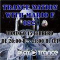 Mario F - Trance Nation 022 @ PlayTrance Radio 15.02.2015
