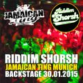 Audio Riddim Shorsh @ Jamaican Ting Backstage Munich 30.01.2015