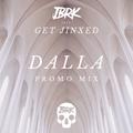 DALLA' - Get Jinxed Promo Mix