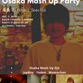 DJ JapBoy LIVE recorded Osaka Mash Up Party at Primopasso