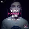 MESF Podcast #052 Juan Bentkovsky