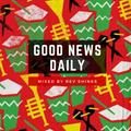 Good News Daily #32