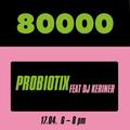 Probiotix Nr. 16 w/ DJ Keriner