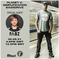 PLANET V RADIO ON BASSDRIVE WITH SIMPLIFICATION AND GUEST DJ FABZ - AUGUST 2021