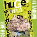 huGe+_vol5_DJ_TAKEMI_LIVEREC!!!