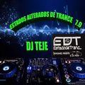ESTADOS ALTERADOS 7.0 DJ TEJE MIX EDT WWW.ESTADODETRANCE.COM