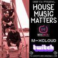 Deep Fix Presents: House Music Matters [2nd Sep 2021]