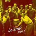 Le Srab - Part.3 - Jean Chains + Greww