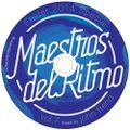 Maestros Del Ritmo volume 7 - 2014 Official Mix by John Trend