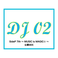 SideP 7th 〜MUSIC is M@GIC〜 公募MIX