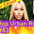 Best of Hip Hop Urban RnB Reggaeton Summer Video Mix 2018 #83 - Dj StarSunglasses