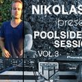 Nikolas K presents Poolside Sessions Volume 3
