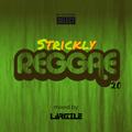 Strickly Reggae 2.0 [Full Mix]