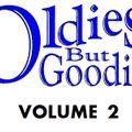 Oldies But Goodies: Vol 2