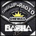Tuned UP Radio w/ Basha, Butcha & The Verdict - July 24, 2018