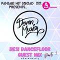 Panjabi Hit Squad Presents... @DevenMusiq | #DesiDanceFloor - Part 2 | BBC Asian Network Guest Mix