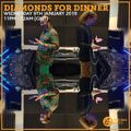 Diamonds For Dinner 9th January 2019