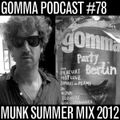 Munk - Gomma Summer Session 2012