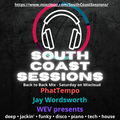South Coast Sessions Live with PhatTempo, Jay Wordsworth and WEV Presents [S1 E3]