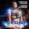 DJ BRIDE - BEYOND THE STARS (Dec 2019 Promo Mix)