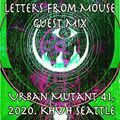 Urban Mutant 2020 #41 with Letters From Mouse!