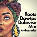 Roots Dawtas Dubwise Mix