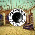 Mixtape Riot #021