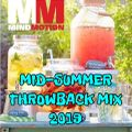MID-SUMMER THROWBACK MIX 2019