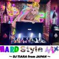 DJ Tiara HARD STYLE Mix