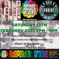 Independent Groove #152 February 2021