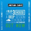 HOUSE PART 3 #BLUEedition3 | @NATHANDAWE (Audio has been edited due to Copyright)
