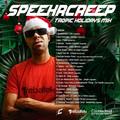 Speekrcreep - Tropic Holidays  - December Mix 2019