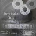 Modern Side Of Soul with Steve Burke 18 Feb Thames FM