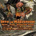 INTO THE MAELSTROM - Metal / Punk / Hardcore Radio #77 - 04.09.21