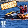 @SHAQFIVEDJ - Summer 19 Volume.2