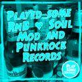 Played some RnB, Soul, Mod & Punkrock records | 23.03.2021
