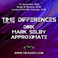 Approximate - Guest Mix - Time Differences 442 (1st November 2020) on TM Radio