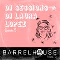 DJ Laura Lopez for Barrelhouse Radio #5