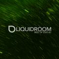 Liquid Room Show   dnbradio.com   Best Of 2020 #2