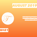 House Finesse 81 - August 2019