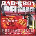 DJ Dirty Harry & Big Mike - Bad Boy {Reloaded}