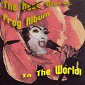 The Worst Prog Album In The World!