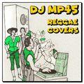 DJ MP45 - Reggae Covers