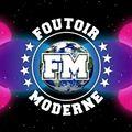 Foutoir Moderne #34 • Saison 2018>2019 (02/06/19)