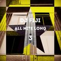DJ FIJI - ALL NITE LONG #03