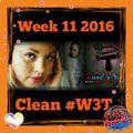 ((Week 11)) 2016 CLEAN #W3T