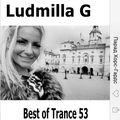 Ludmilla G Best of Trance 53