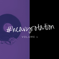 #HeavyRotation Volume 1